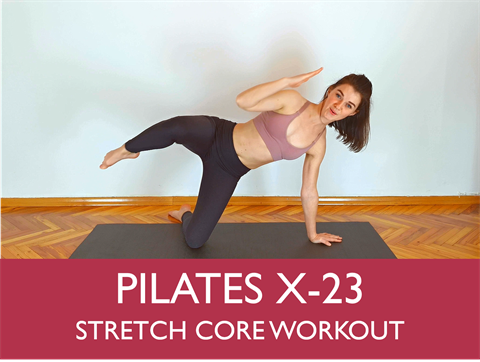 V572 - Pilates Core Stretch Workout - 30 MInutes